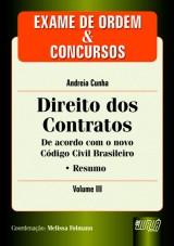 Capa do livro: Direito dos Contratos - Exame de Ordem e Concursos - Vol. III, Autor: Andreia Cunha - Coord.: Melissa Folmann
