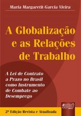 Capa do livro: Globalização e as Relações de Trabalho, A, Maria Margareth Garcia Vieira