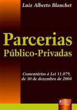 Capa do livro: Parcerias Público-Privadas, Luiz Alberto Blanchet
