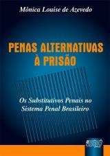 Capa do livro: Penas Alternativas à Prisão, Mônica Louise de Azevedo