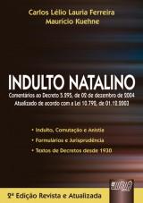 Capa do livro: Indulto Natalino, Carlos Lélio Lauria Ferreira e Maurício Kuehne