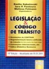 Capa do livro: Legislação & Código de Trânsito, Organizadores: Emilio Sabatovski, Iara P. Fontoura e Karla Knihs