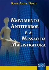 Capa do livro: Movimento Antiterror e a Missão da Magistratura, René Ariel Dotti