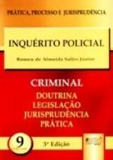 Capa do livro: Inquérito Policial - PPJ Criminal vol. 9, Romeu de Almeida Salles Júnior
