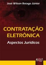 Capa do livro: Contratação Eletrônica, José Wilson Boiago Júnior
