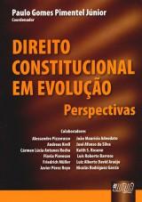 Capa do livro: Direito Constitucional em Evolução - Perspectivas, Coordenador: Paulo Gomes Pimentel Júnior