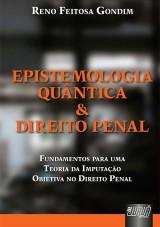 Capa do livro: Epistemologia Quântica & Direito Penal, Reno Feitosa Gondim