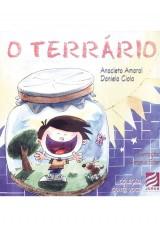 Capa do livro: Terrário, O, Anacleto Amaral e Daniela Ciola