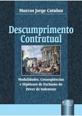 Capa do livro: Descumprimento Contratual, Marcos Jorge Catalan