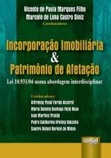 Capa do livro: Incorporação Imobiliária & Patrimônio de Afetação, Coordenadores: Vicente de Paula Marques Filho e Marcelo de Lima Castro Diniz
