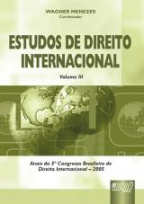 Capa do livro: Estudos de Direito Internacional - Vol. III, Coord: Wagner Menezes