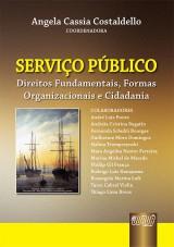 Capa do livro: Serviço Público - Direitos Fundamentais, Formas Organizacionais e Cidadania, Coord: Angela Cassia Costaldello