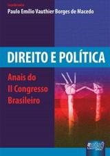 Capa do livro: Direito e Política - Anais do II Congresso Brasileiro, Coord.: Paulo Emílio Borges de Macedo
