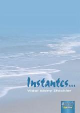 Capa do livro: Instantes..., Vidal Idony Stockler
