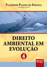 Capa do livro: Direito Ambiental em Evolução - Volume 4, Coord.: Vladimir Passos de Freitas