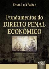 Capa do livro: Fundamentos do Direito Penal Econômico, Édson Luís Baldan