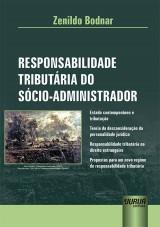 Capa do livro: Responsabilidade Tributária do Sócio-Administrador, Zenildo Bodnar