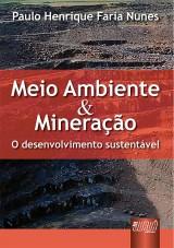 Capa do livro: Meio Ambiente & Mineração, Paulo Henrique Faria Nunes