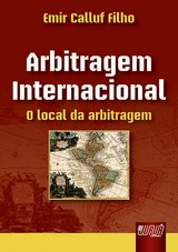 Capa do livro: Arbitragem Internacional, Emir Calluf Filho