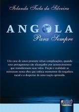 Capa do livro: Angola Para Sempre, Iolanda Tecla da Silveira