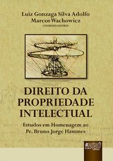 Capa do livro: Direito da Propriedade Intelectual - Vol. I, Coords.: Luiz Gonzaga Silva Adolfo e Marcos Wachowicz