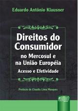Capa do livro: Direitos do Consumidor no Mercosul e na União Européia, Eduardo Antônio Klausner