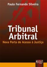 Capa do livro: Tribunal Arbitral - Nova Porta de Acesso à Justiça, Paulo Fernando Silveira