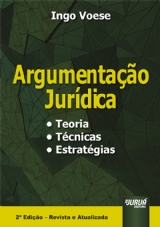 Capa do livro: Argumentação Jurídica - Teoria, Técnicas, Estratégias, Ingo Voese
