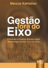 Capa do livro: Gestão Fora do Eixo, Marcos Kathalian