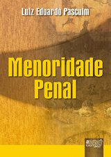 Capa do livro: Menoridade Penal, Luiz Eduardo Pascuim