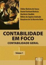 Capa do livro: Contabilidade em Foco - Contabilidade Geral - Volume I, Vários autores