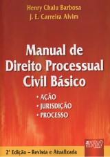 Capa do livro: Manual de Direito Processual Civil Básico, Henry Chalu Barbosa e J.E. Carreira Alvim