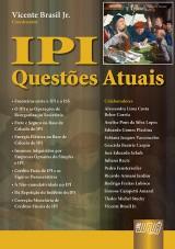 Capa do livro: IPI - Questões Atuais, Coordenador: Vicente Brasil Jr.