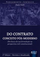 Capa do livro: Contrato: Conceito Pós-Moderno, Do - Em Busca de sua Formulação na Perspectiva Civil-Constitucional - Pensamento Jurídico, Paulo Nalin