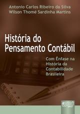 Capa do livro: História do Pensamento Contábil, Antonio Carlos Ribeiro da Silva e Wilson Thomé Sardinha Martins