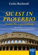Capa do livro: SIC EST IN PROVERBIO - (Assim diz o provérbio), Carlos Bachinski