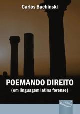 Capa do livro: Poemando Direito, Carlos Bachinski