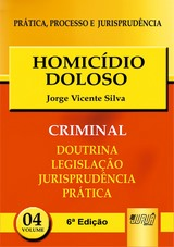 Capa do livro: Homicídio Doloso - PPJ Criminal vol. 4 - 6ª Edição, Jorge Vicente Silva