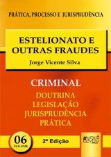 Capa do livro: Estelionato e Outras Fraudes - PPJ Criminal vol. 6, Jorge Vicente Silva