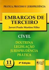 Capa do livro: Embargos de Terceiro - PPJ Cível vol. 11, Javert Prado Martins Filho