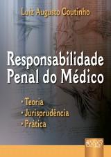 Capa do livro: Responsabilidade Penal do Médico, Luiz Augusto Coutinho