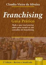 Capa do livro: Franchising - Guia Prático, Claudio Vieira da Silveira