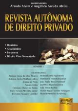 Capa do livro: Revista Autônoma de Direito Privado - Número 1, Coordenadores: Arruda Alvim e Angélica Arruda Alvim