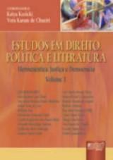 Capa do livro: Estudos em Direito, Política e Literatura, Coordenadoras: Katya Kozicki e Vera Karam de Chueiri