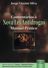 Capa do livro: Comentários à Nova Lei Antidrogas, Jorge Vicente Silva