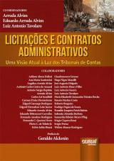 Capa do livro: Licitações e Contratos Administrativos, Coordenadores: Arruda Alvim, Eduardo Arruda Alvim e Luiz Antonio Tavolaro