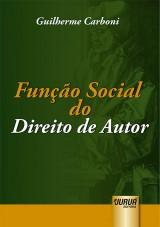 Capa do livro: Função Social do Direito de Autor, Guilherme Carboni