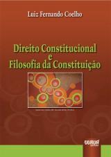 Capa do livro: Direito Constitucional e Filosofia da Constituição, Luiz Fernando Coelho