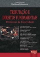 Capa do livro: Tributação e Direitos Fundamentais, Coordenadora: Melissa Folmann