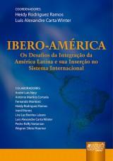 Capa do livro: Iberoam�rica - Os Desafios da Integra��o da Am�rica Latina e sua Inser��o no Sistema Internacional, Coordenadores: Heidy Rodriguez Ramos e Luiz Alexandre Carta Winter